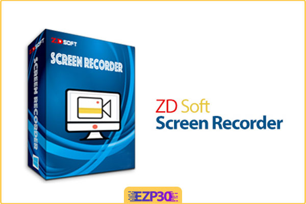 ZD Soft Screen Recorder ورژن 11.2.1 – دانلود برنامه فیلم برداری از صفحه کامپیوتر