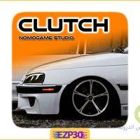 دانلود بازی کلاچ برای اندروید – Clutch بازی با ماشین های ایرانی