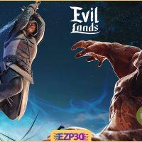 دانلود بازی Evil Lands برای اندروید سرزمین شیاطین به همراه فایل دیتا