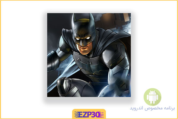 دانلود بازی بتمن برای اندروید – The Dark Knight Rises – بازی شوالیه تاریکی