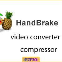 دانلود نرم افزار Handbrake برای کامپیوتر برنامه مبدل ویدیویی و کاهش حجم فیلم