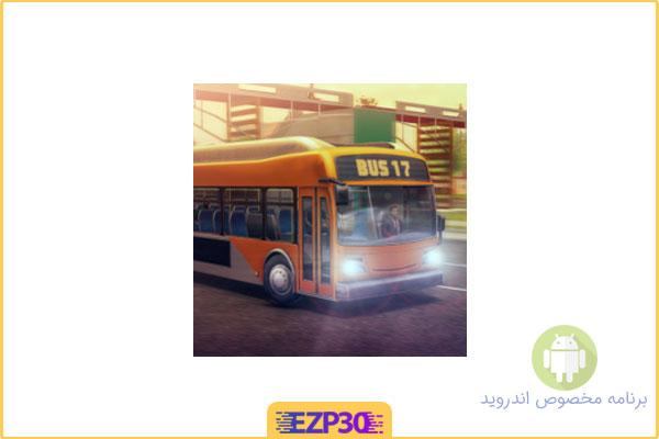 دانلود بازی bus simulator برای اندروید – بازی اتوبوس اندروید