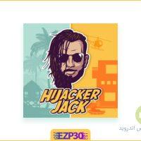 دانلود بازی hijacker jack برای اندروید – دانلود بازی دزد و پلیس اندروید