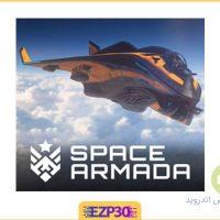 دانلود بازی Space Armada برای اندروید – بازی ناوگان فضایی