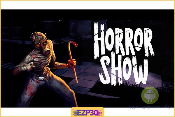 دانلود بازی Horror Show