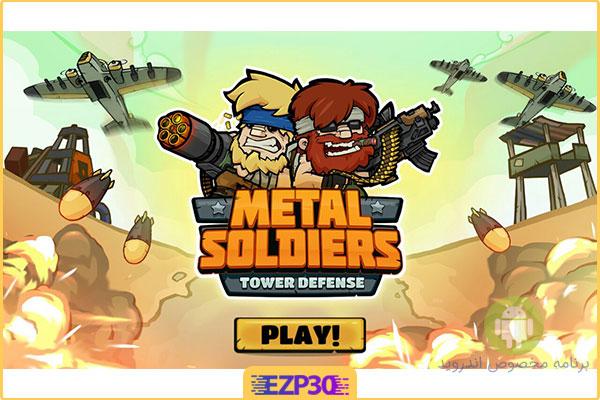 دانلود بازی Metal Soldiers TD