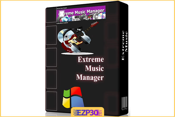 دانلود Extreme Music Manager برنامه مدیریت موزیک برای کامپیوتر