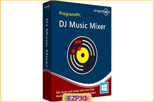 دانلود Program4Pc DJ Music Mixer برنامه میکس موزیک برای کامپیوتر