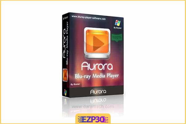 دانلود Aurora Blu-ray Media Player برنامه پلیر فیلم بلوری برای کامپیوتر