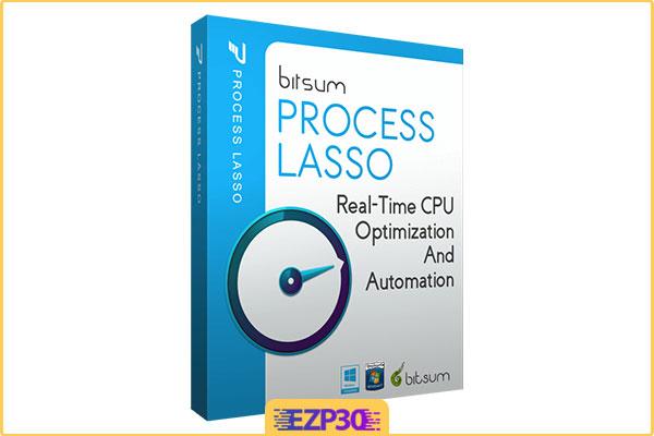دانلود Process Lasso Pro نرم افزار بهینه سازی سرعت ویندوز