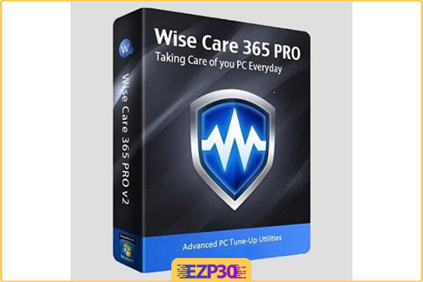 دانلود Wise Care 365 Pro نرم افزار بهینه ساز ویندوز
