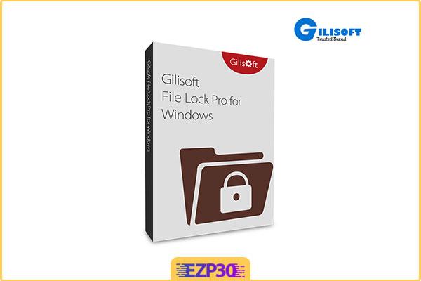 دانلود GiliSoft File Lock Pro نرم افزار محافظت کامل از فایل ها