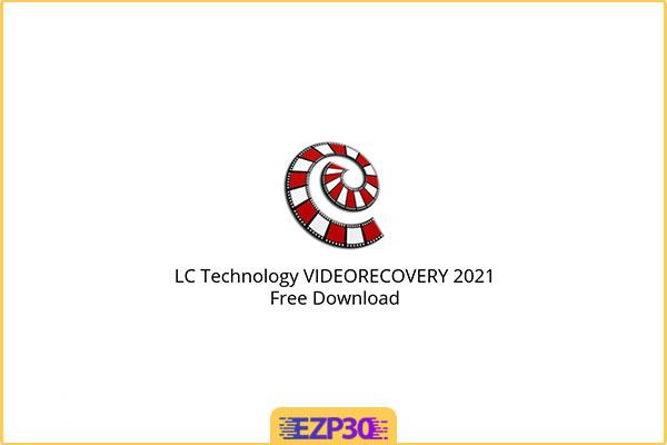 دانلود LC Technology VIDEORECOVERY نرم افزار بازیابی فایل ویدیویی