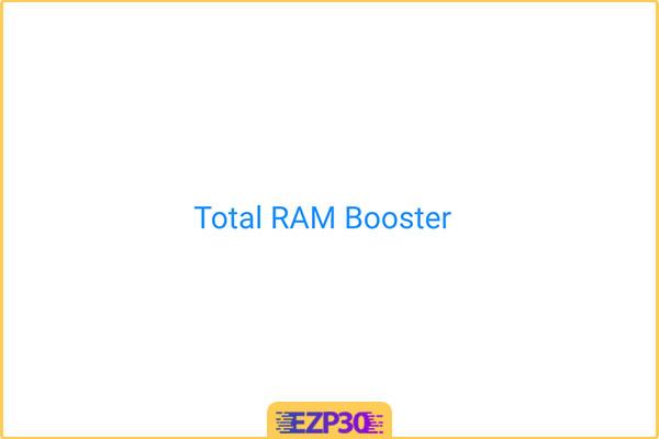دانلود Total RAM Speed Booster نرم افزار تقویت رم و افزایش سرعت بازی
