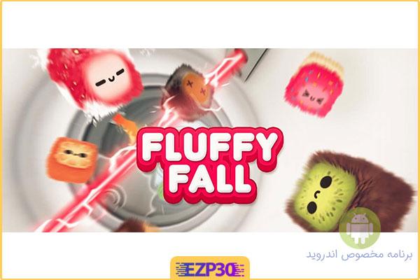 دانلود Fluffy Fall: Fly Fast to Dodge the Danger