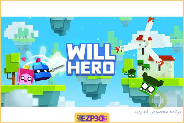 دانلود بازی Will Hero قهرمان با اراده برای اندروید